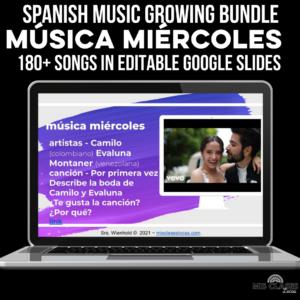 Música miércoles editable Google slides for Spanish class music GROWING BUNDLE!