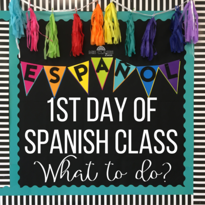 1st day of Spanish class from Mis Clases Locas