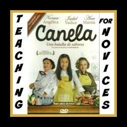 The Movie Canela for Spanish 1