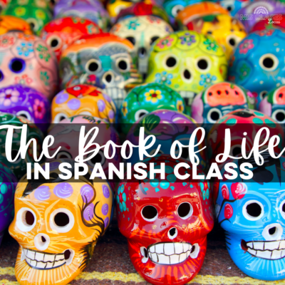 The Book of Life in Spanish class