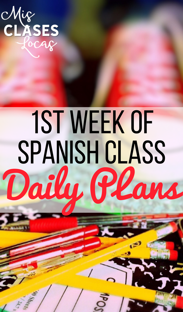 1st Week of Spanish Class - daily plans