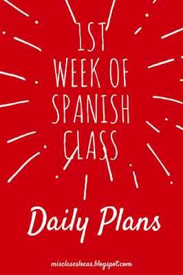 1st Week of Spanish Class - daily plans - Mis Clases Locas
