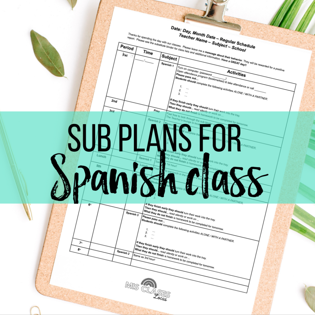Sub plans for Spanish Classs from Mis Clases Locas