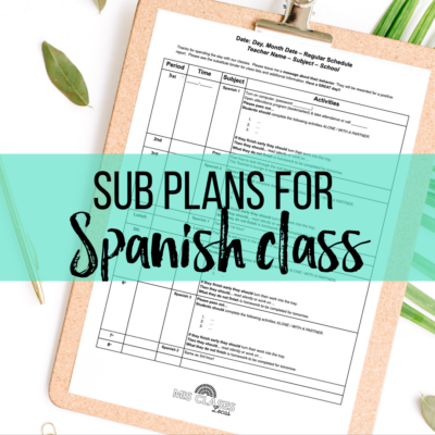 Sub Plans for Spanish class