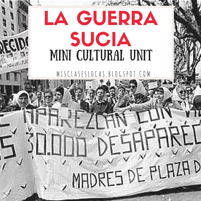 La Guerra Sucia – mini cultural unit