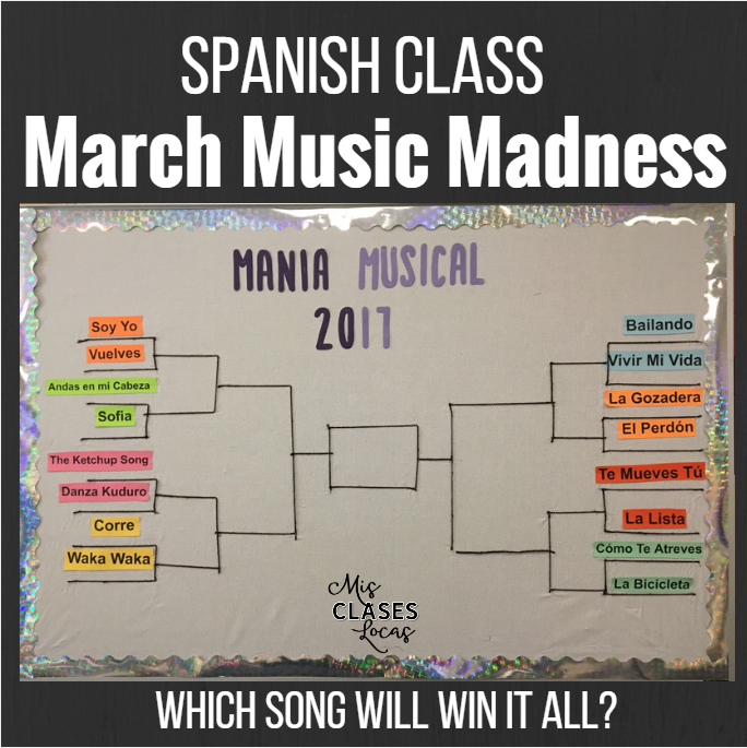 March Music Madness in Spanish Class