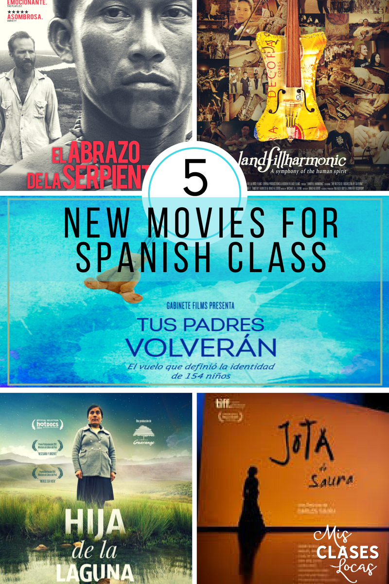 5 New Movies for Spanish Class - Mis Clases Locas