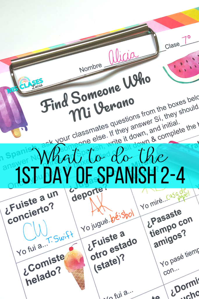 1st Day of Spanish 2-4 Mis Clases Locas