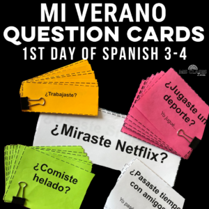 First Day of Spanish 3-4 Question Cards Mis Clases Locas