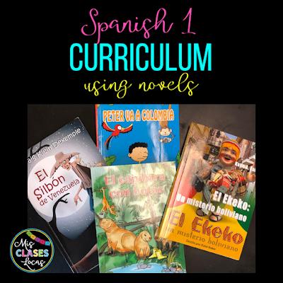 Mis Clases Locas Curriculum for Spanish 1-4 using novels