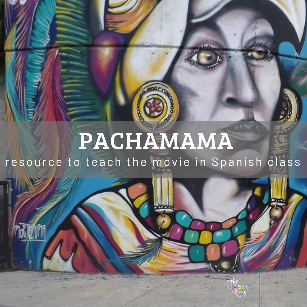 Pachamama in Spanish class