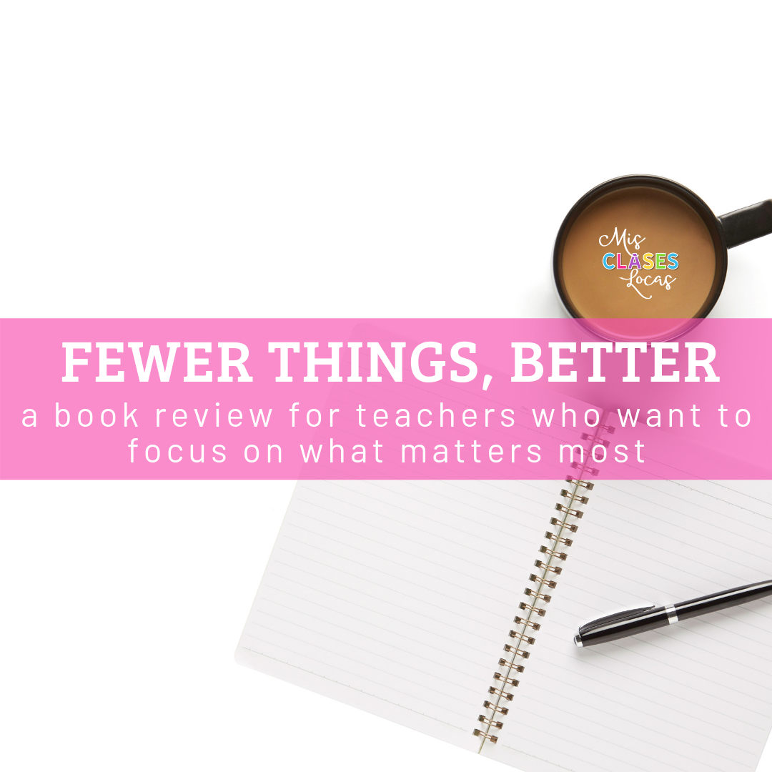 Fewer Things, Better – a review for teachers who want to focus on what matters most