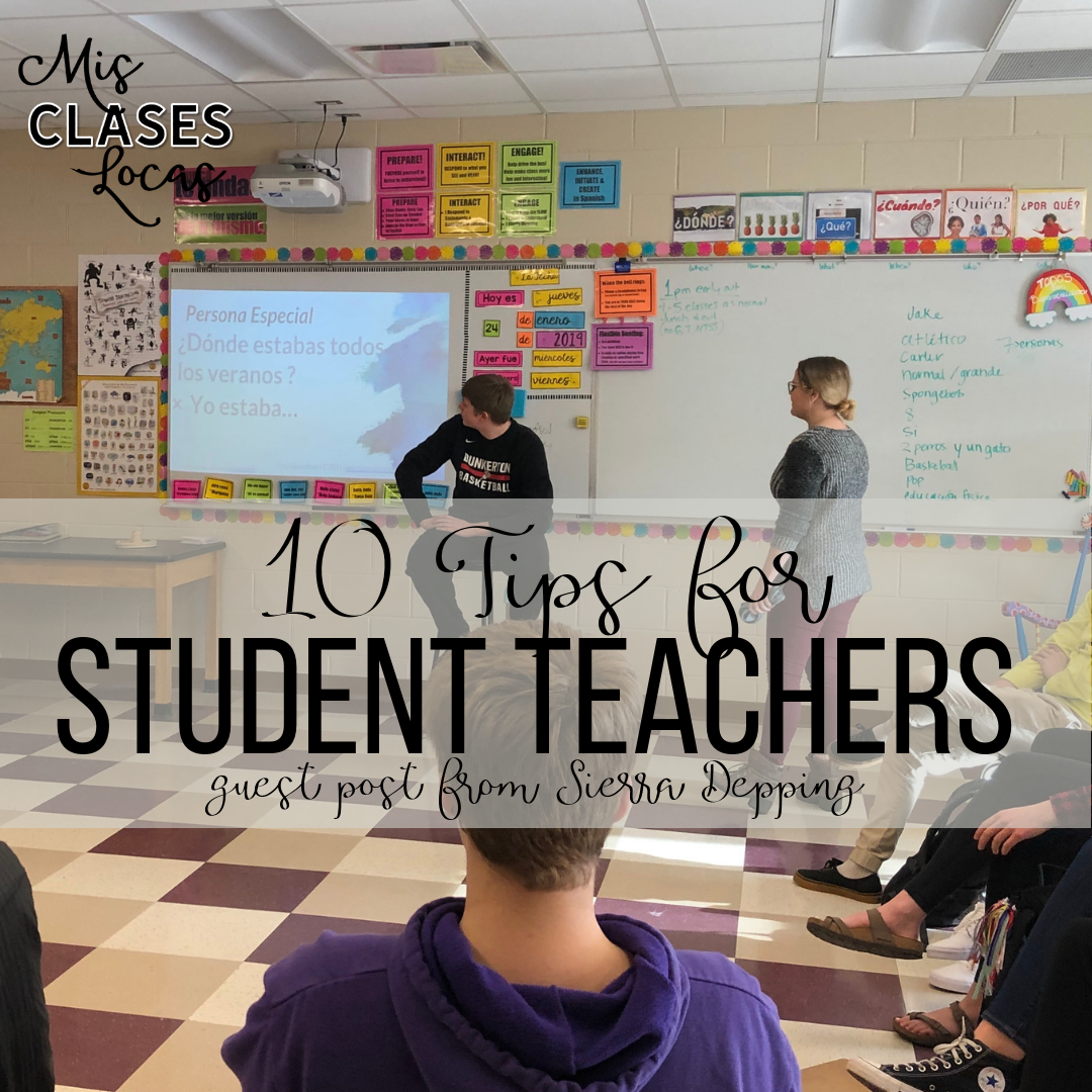 How to rock your student teaching with tips from recent graduate Srta Depping - shared on Mis Clases Locas