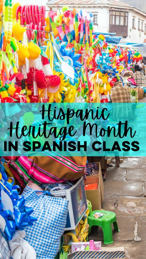 Hispanic Heritage Month in Spanish class