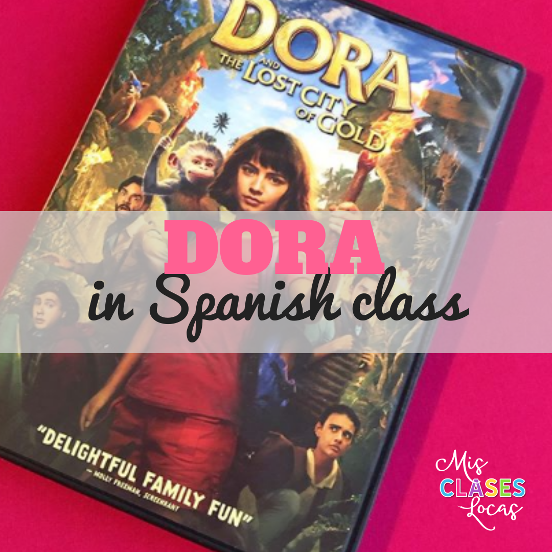 Dora and the Lost City of Gold in Spanish class (Dora y la ciudad perdida)