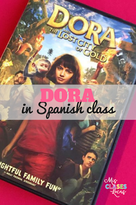 Dora and the Lost City of Gold in Spanish class (Dora y la ciudad perdida) - shared by Mis Clases Locas