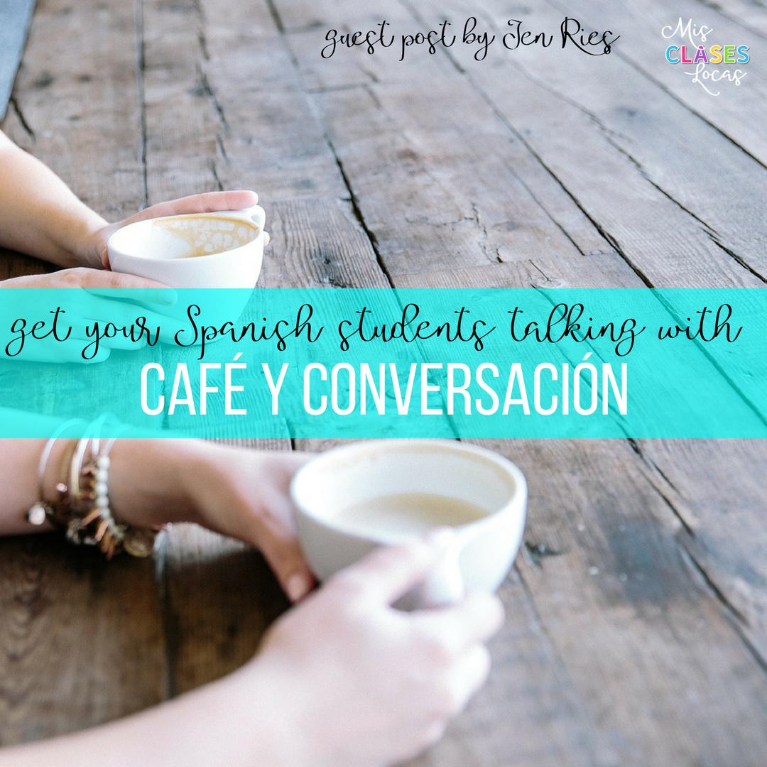 Café y Conversación guest post from Jen Ries