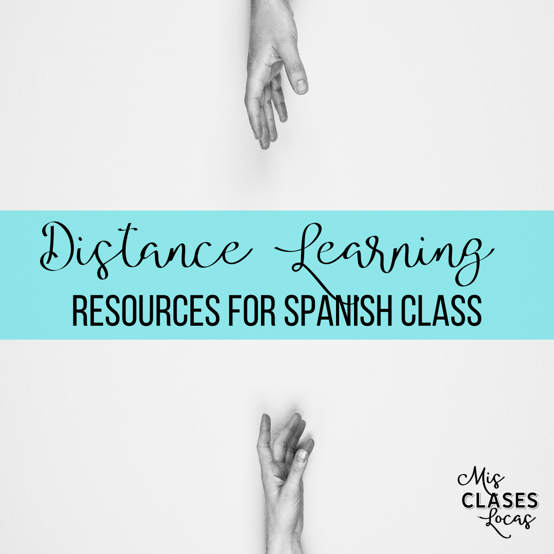 Resources for Distance Learning for Spanish class  #COVID19WL