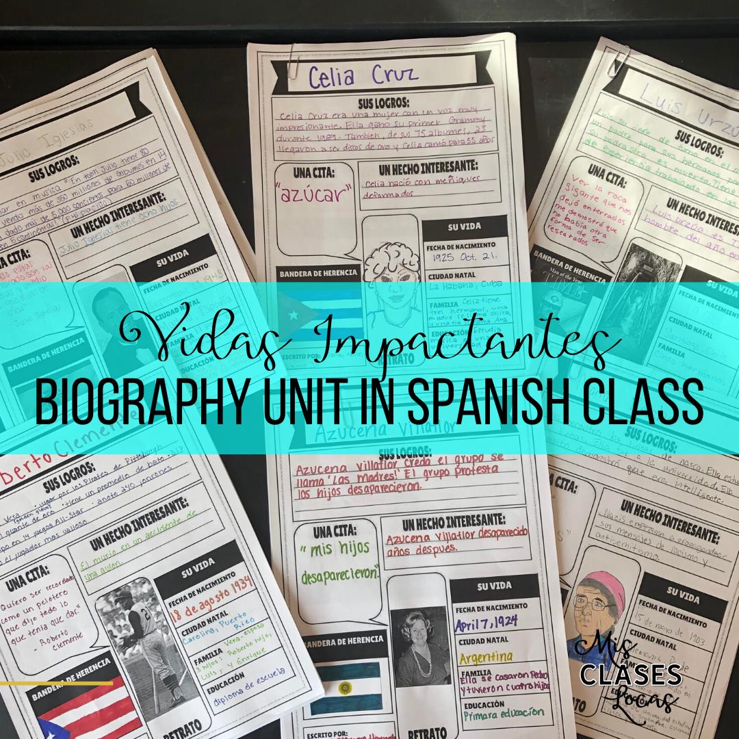 Vidas Impactantes – biography unit in Spanish class