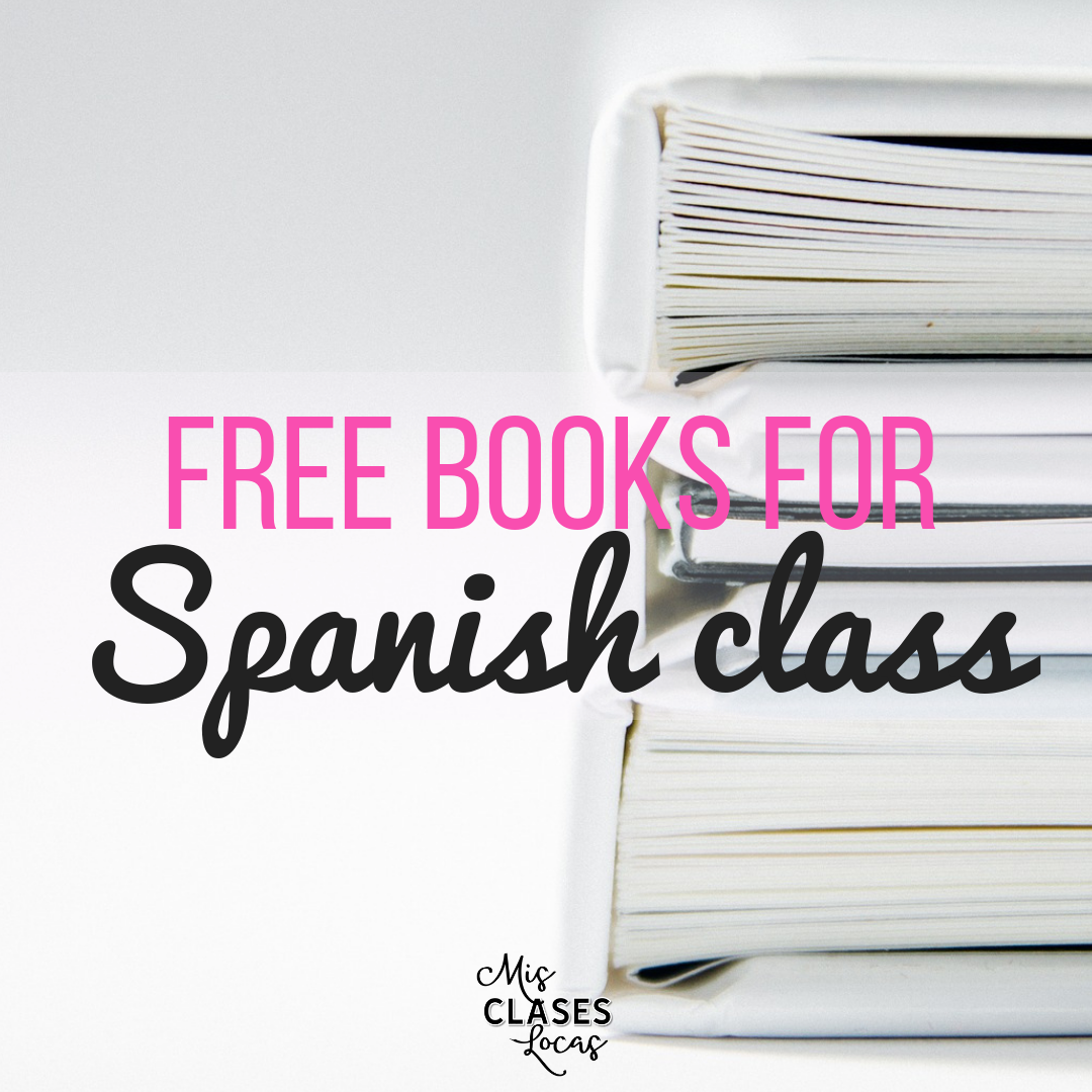 FREE BOOKS in Spanish for your Classroom