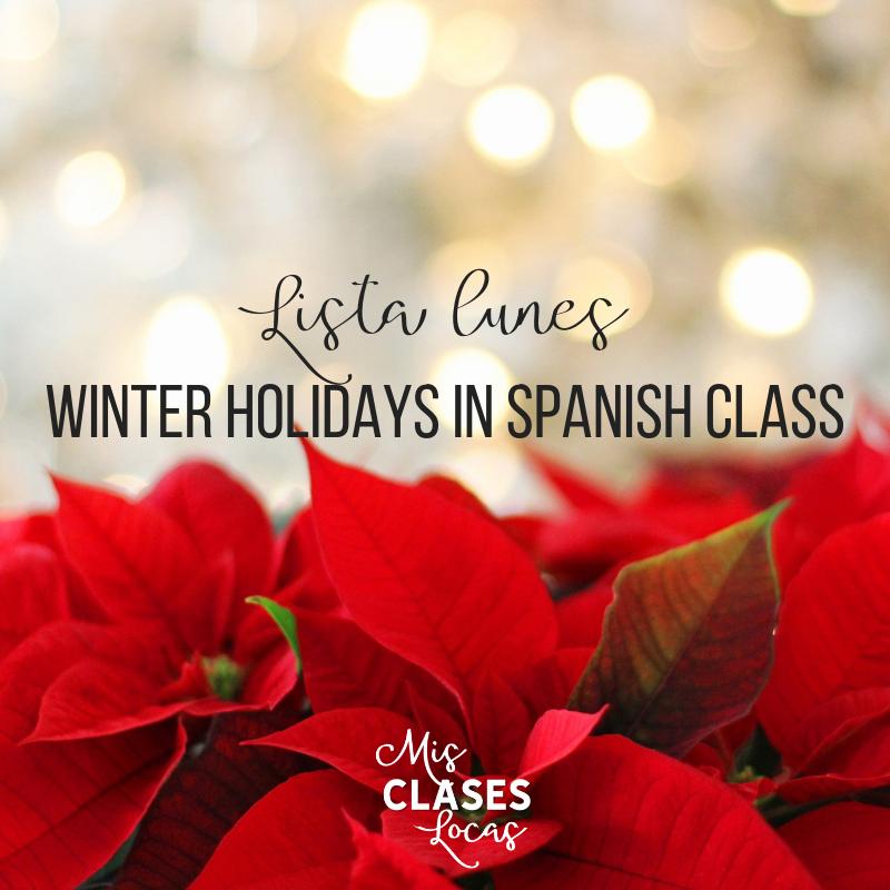 Lista lunes – Winter Holidays in Spanish class