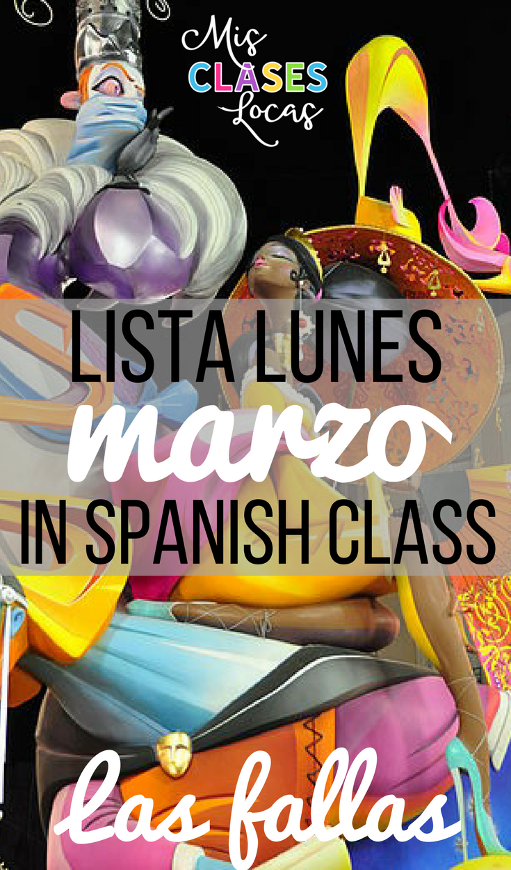 lista lunes: March in Spanish class