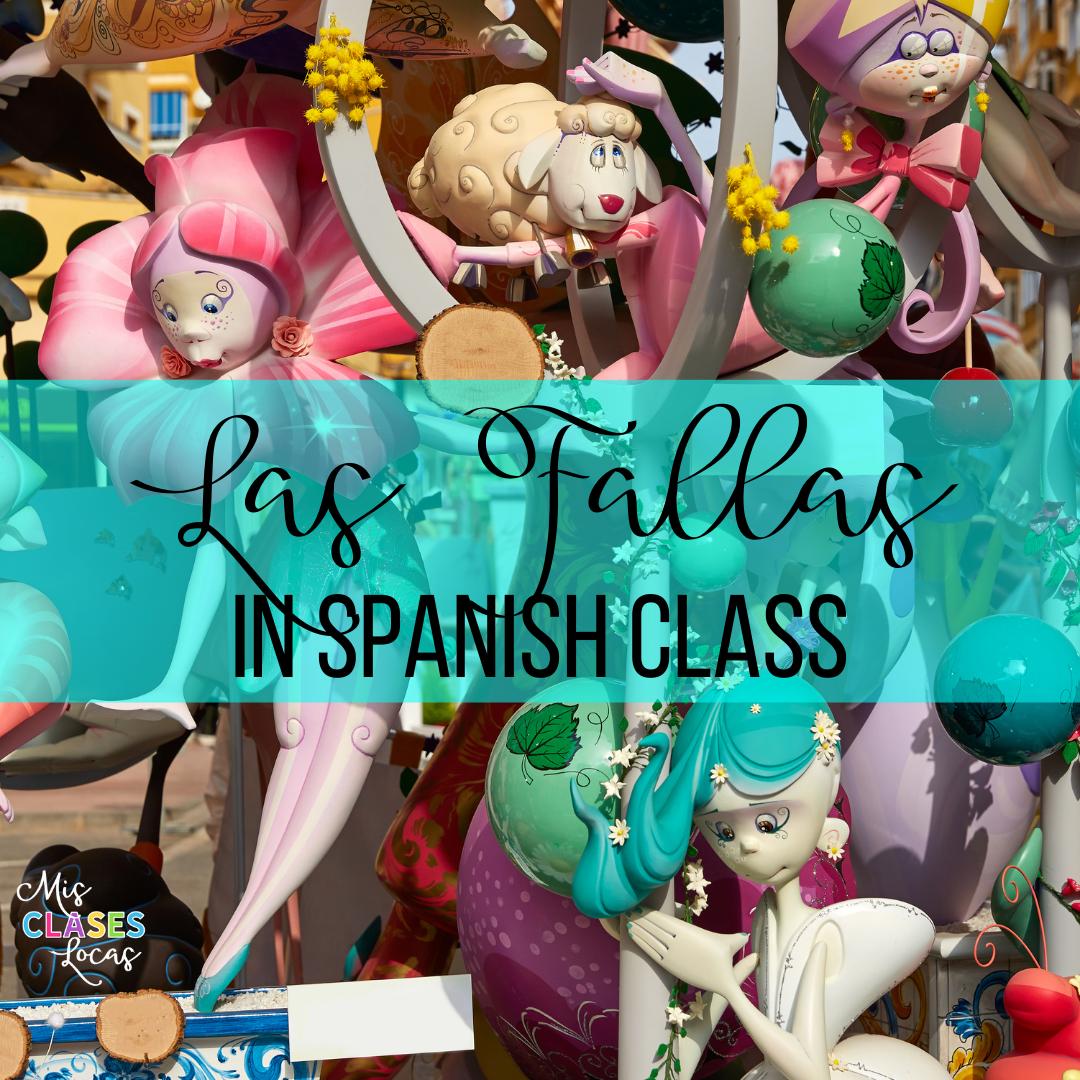 Las Fallas in Spanish class – mini cultural unit