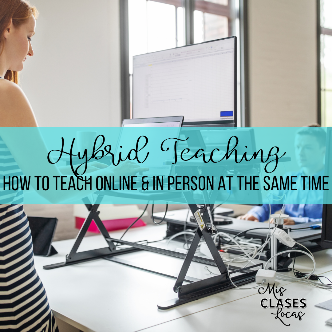 Hybrid Teaching – How to Teach Online & In Person at the Same Time