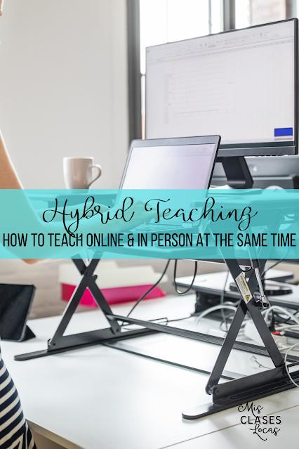 Hybrid Teaching - How to Teach Spanish Class Hybrid - shared by Mis Clases Locas