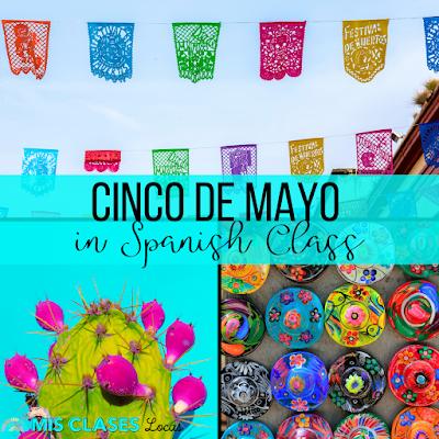 Cinco de mayo ideas for Spanish class