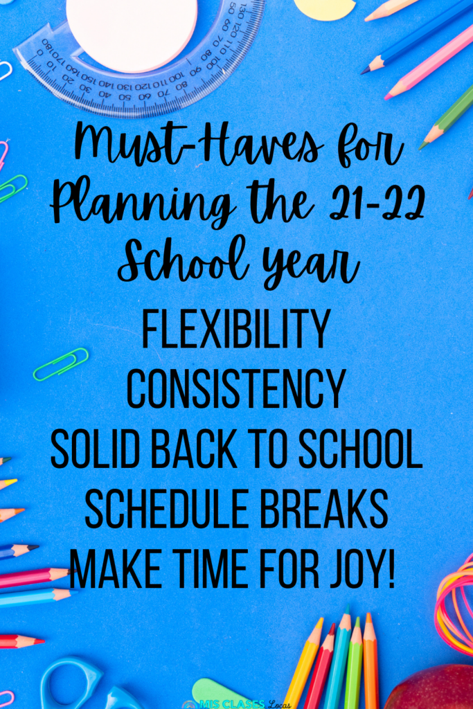 Must haves for planning for 21-22 School year