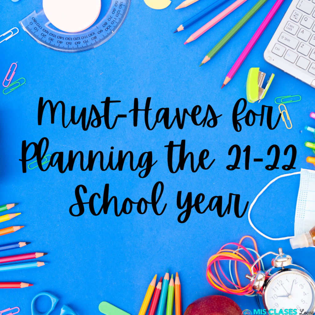 Must-Haves for Planning the 21-22 School Year