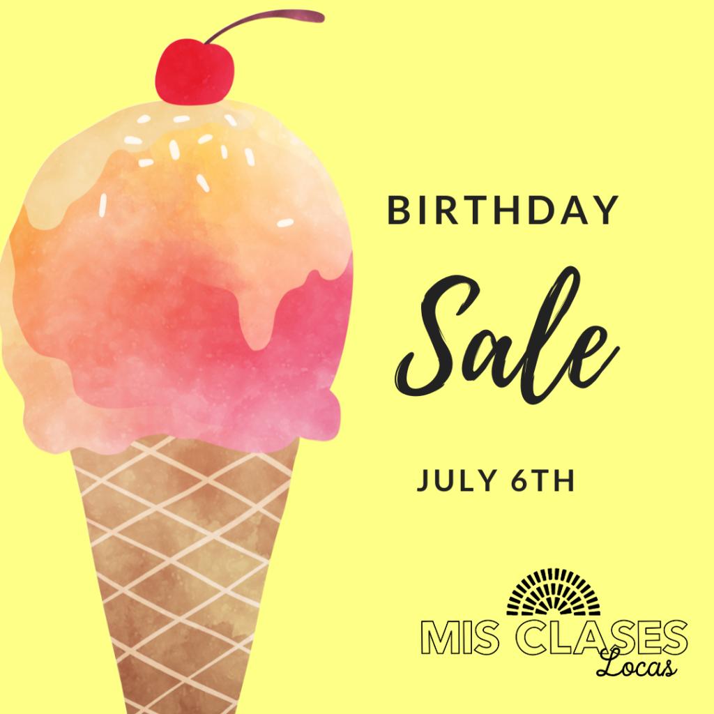 Mis Clases Locas birthday Sale!