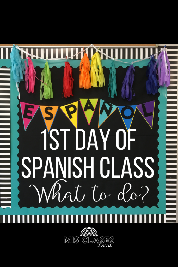 1st Day of Spanish class Mis Clases Locas