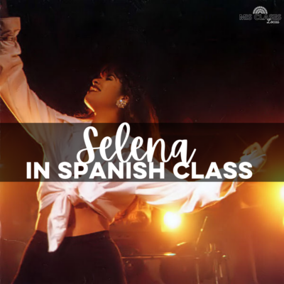 Selena in Spanish Class resources shared by Mis Clases Locas